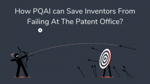How PQAI can Save Inventors From Failing At The Patent Office