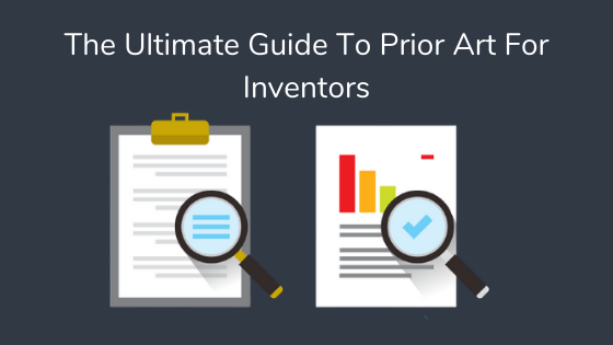 The Ultimate Guide To Prior Art For Inventors PQAI