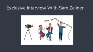 Exclusive Interview with Sam Zellner