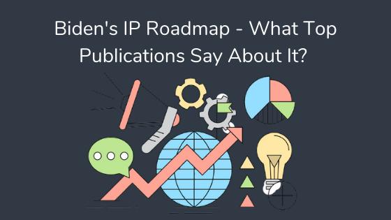 Biden's IP Roadmap